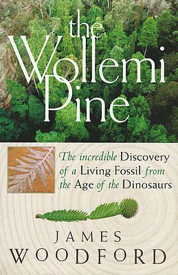 The Wollemi Pine, James Woodford